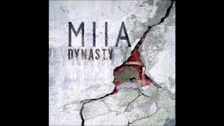 Dynasty ~ MIIA {Hour Loop}