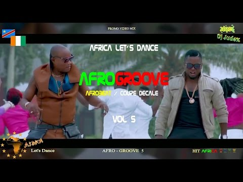 COUPE DECALE / AFROGROOVE VIDEO Mix vol 5 – DJ JUDEX ft Shado Chris Arafat Beynaud BB Philip