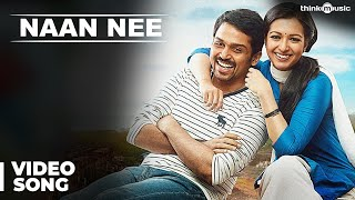 Naan Nee Official Full Video Song