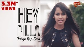 HEY PILLA - Telugu Rap Song | MC MIKE ft. OMSRIPATHI