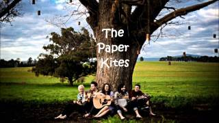 The Paper Kites - Featherstone