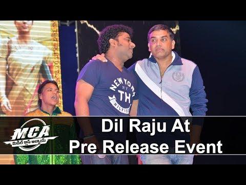 Dil Raju at MCA Pre Release Event