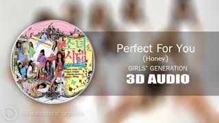 [3D AUDIO] Perfect For You (Honey) - Girls' Generation(SNSD)