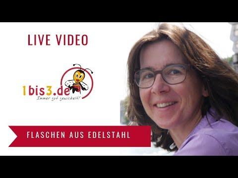 Live Video: Edelstahlflaschen von Dowabo, Klean Kanteen und Pura