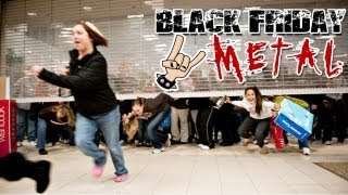 Black Friday Metal (with Lamb of God)