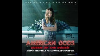 Did another song for Bryan Fuller's brilliantly bizarre TV series American Gods
