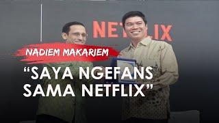 Kemendikbud Kerja Sama dengan Netflix, Nadiem Makarim: Saya Ngefans Layanan Streaming Ini