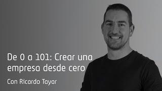 De 0 a 101: Crear una empresa desde cero. 7 años de errores y aciertos.