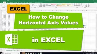 How to Change Horizontal Axis Values in Excel 2016
