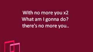 Akon - No More You (Lyrics)