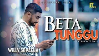 Download lagu Willy Sopacua Beta Tunggu Mp3