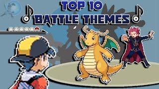 Top 10 Battle Themes/Music in Pokémon