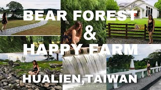 BEAR FOREST + HAPPY FARM HUALIEN CITY TAIWAN