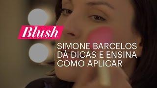 Beleza em foco: veja como aplicar blush com as dicas da maquiadora Simone Barcelos