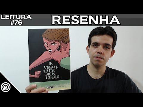 RESENHA - A SEREIA DE MONGAGUÁ - LEITURA #77