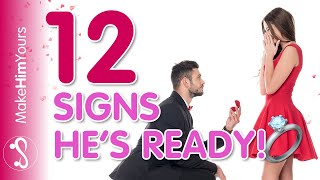 12 Signs He Wants To Marry You!