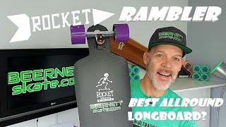 Rocket Rambler Longboard Review
