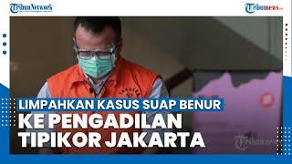 KPK Limpahkan Kasus Suap Ekspor Benur ke Pengadilan Tipikor Jakarta