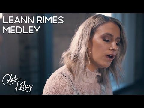 LeAnn Rimes Medley (How Do I Live / I Need You) | Caleb and Kelsey