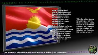 "Kiribati National Anthem ""Teirake kaini Kiribati"" INSTRUMENTAL with lyrics"