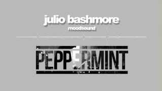 Julio Bashmore - Peppermint
