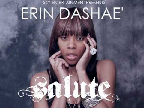 """SALUTE"" by Erin DaShae' featuring Diamond Produced by The Equelizer"