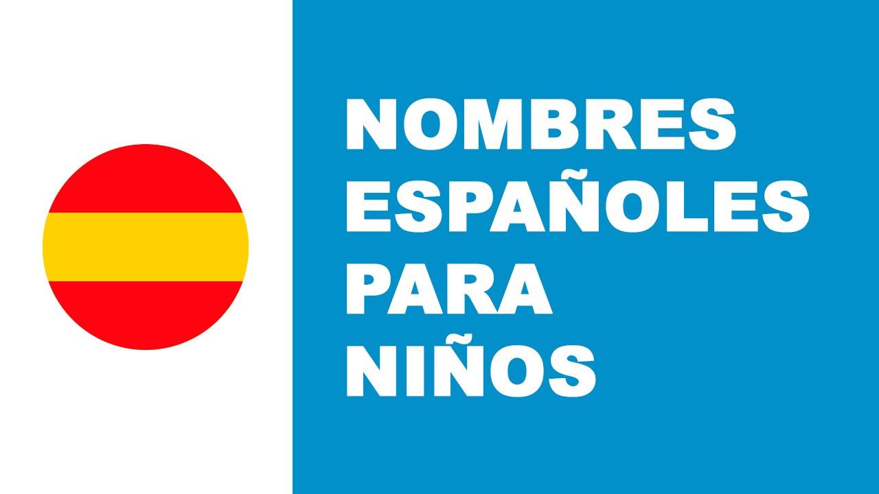 Nombres españoles para niños