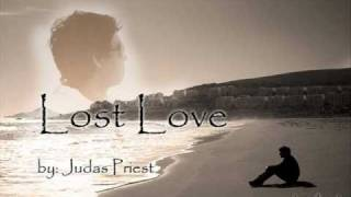 Judas Priest - Lost Love w/lyrics