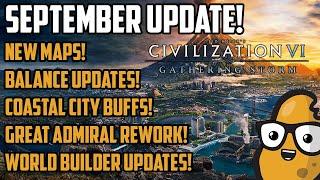 NEW MAPS! COASTAL CITY BUFFS! September Update Civ 6 Gathering Storm 2019
