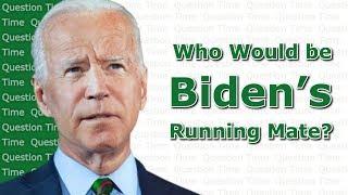 Joe Biden Running Mate for the 2020 Election