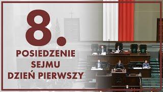 [🔴NA ŻYWO] 8. posiedzenie Sejmu