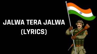 Aye Watan Aye Watan (Jalwa Tera Jalwa) Lyrics | Hindustan