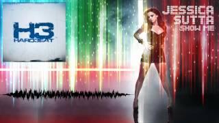 Jessica Sutta - Show Me (Hard3eat Remix)