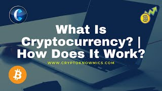 what-is-cryptocurrency-how-does-it-work-