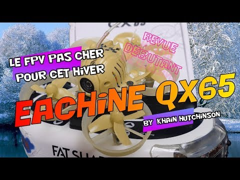 Eachine QX65 review France