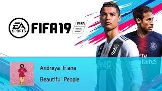 Andreya Triana   Beautiful People (FIFA 19 Soundtrack)