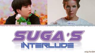 HALSEY    'SUGA'S Interlude' Feat BTS SUGA Lyrics [Color Coded_Han_Rom_Eng]