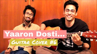 Yaaron Dosti Badi Hi Haseen Hai | Guitar Cover #6 | Pratyasha The Band