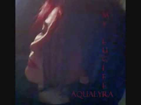 AQUALYRA (original) My Lucifer (Church Basement TB version)