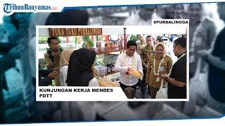 Kunjungi D'las Desa Serang, Mendes PDTT Yakini Purbalingga Segera Dikunjungi Presiden Jokowi