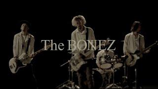 TheBONEZ-FriendsMusicVideo
