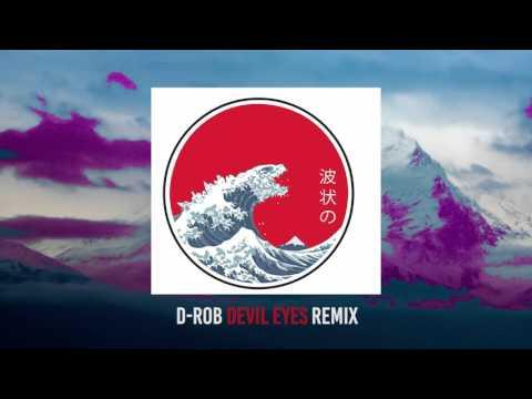 Hippie Sabotage- Devil Eyes (D-ROB Remix)