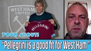 Pellegrini is a great fit for West Ham