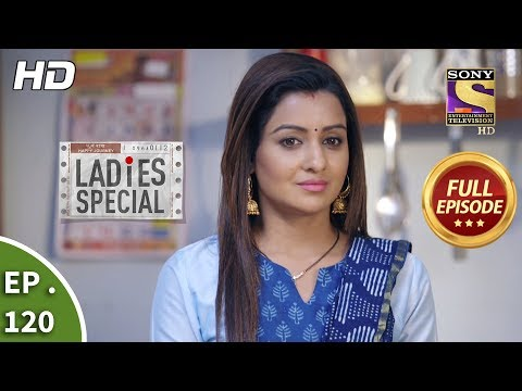 Ladies Special - Ep 120 - Full Episode - 13th May, 2019