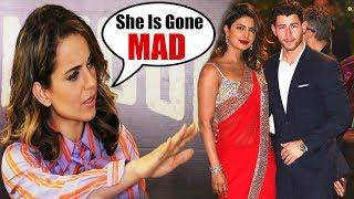 Kangana Ranaut Gets ANGRY On Priyanka Chopra | Priyanka Chopra Boyfriend Nick Jonas