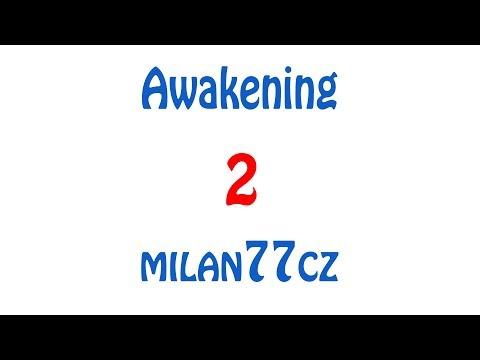 Awakening - E02 | Jídlo, jídlo, jídlo |