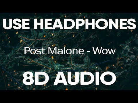 Post Malone – Wow (Lyrics) | 8D AUDIO