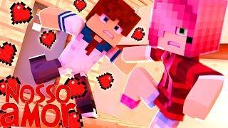 Minecraft: Nosso Amor - CAINDO POR ELA !?! #10