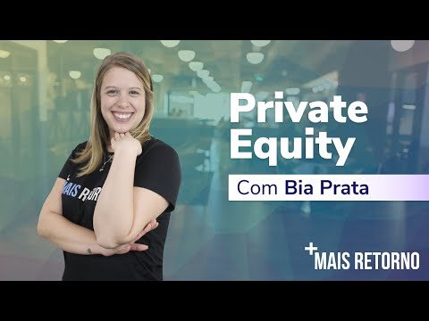 Private Equity – Descomplica #39
