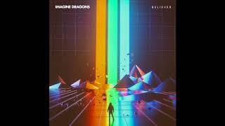 Believer- Imagine Dragons
